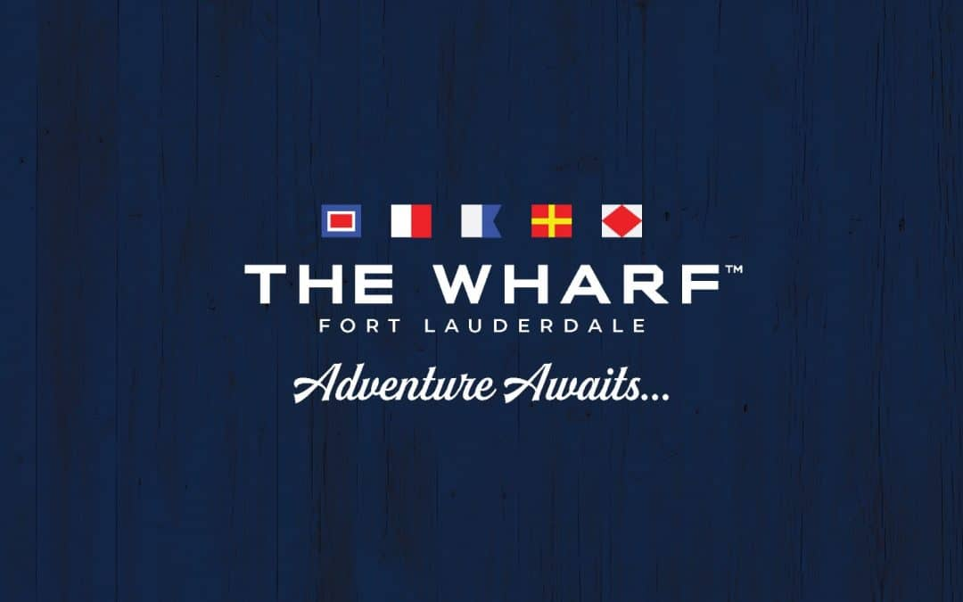 The Wharf Fort Lauderdale Slated to Open on Las Olas Blvd. Later This Year