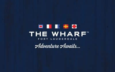 """Miami's Top Culinary and Entertainment Venue """"The Wharf"""" Announces Plans To Open In Fort Lauderdale"""